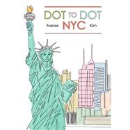 Dot to Dot NYC by Kim, Narae, 9781576878156