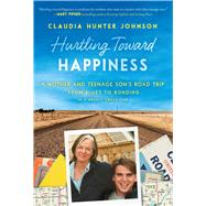 Hurtling Toward Happiness by Johnson, Claudia Hunter, 9781628728156