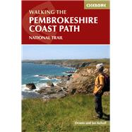 Cicerone Walking the Pembrokeshire Coast Path by Kelsall, Dennis; Kelsall, Jan, 9781852848156