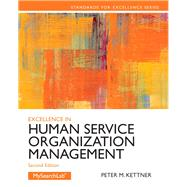 Excellence in Human Service Organization Management by Kettner, Peter M., 9780205088157