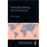 Internationalizing the Curriculum by Leask; Betty, 9780415728157