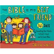 The Bible Is My Best Friend--Flip Book by Walsh, Sheila, 9781433688157
