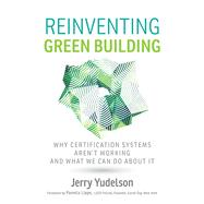 Reinventing Green Building by Yudelson, Jerry, 9780865718159