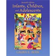 Infants, Children, and Adolescents by Berk, Laura E., 9780205718160