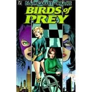 Birds of Prey Vol. 1 by DIXON, CHUCKHALEY, MATT, 9781401258160