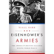 Eisenhower's Armies by Barr, Niall, 9781605988160