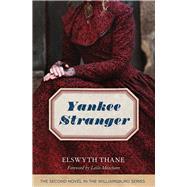 Yankee Stranger by Thane, Elswyth; Meacham, Leila, 9781613738160