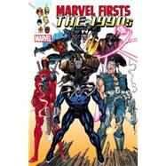 Marvel Firsts by Marvel Comics, 9780785198161