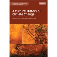 A Cultural History of Climate Change by Bristow; Tom, 9781138838161