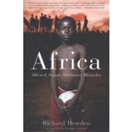 Africa: Altered States, Ordinary Miracles by Dowden, Richard, 9781586488161