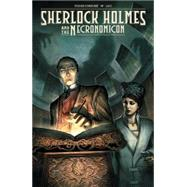 Sherlock Holmes and the Necronomicon by Cordurie, Sylvain; Laci, 9781616558161
