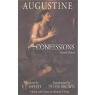 Augustine, Confessions by Augustine, Saint, Bishop of Hippo; Sheed, F. J.; Brown, Peter; Foley, Michael P., 9780872208162