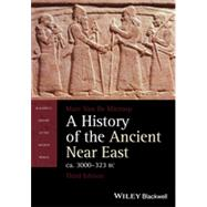 A History of the Ancient Near East ca. 3000-323 BC by Van De Mieroop, Marc, 9781118718162