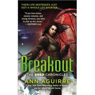 Breakout by Aguirre, Ann, 9780425258163