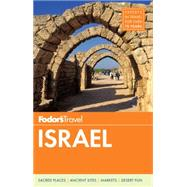 Fodor's Israel by FODOR'S TRAVEL GUIDES, 9781101878163