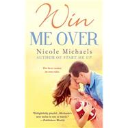 Win Me Over by Michaels, Nicole, 9781250058164