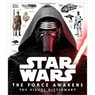 The Force Awakens Visual Dictionary by Hidalgo, Pablo, 9781465438164