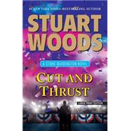 Cut and Thrust by Woods, Stuart, 9781594138164