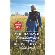 Katie's Redemption and Plain Secrets by Davids, Patricia; Wilkinson, Kit, 9780373838165
