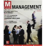 M: Management with Connect by Thomas Bateman, Scott Snell, Robert Konopaske, 9781259678165