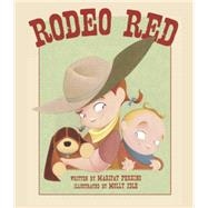 Rodeo Red by Perkins, Maripat; Idle, Molly, 9781561458165