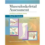 Musculoskeletal Assessment Joint Motion and Muscle Testing by Clarkson, Hazel M., 9781609138165