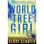 World Tree Girl by Schafer, Kerry, 9781682308165