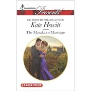 The Marakaios Marriage by Hewitt, Kate, 9780373138166