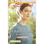 A Match for Addy by Miller, Emma, 9780373818167