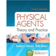 Physical Agents: Theory and Practice by Behrens, Barbara J., 9780803638167