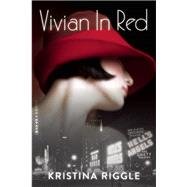Vivian In Red by Riggle, Kristina, 9781943818167