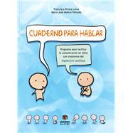 Cuaderno para hablar by Leiva, Francisca Rivera; Peinado, Maria Jose Molero, 9788497008167