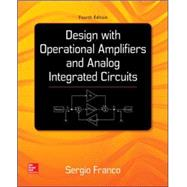 Design With Operational Amplifiers And Analog Integrated Circuits by Franco, Sergio, 9780078028168