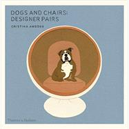 Dogs and Chairs by Amodeo, Cristina, 9780500518168