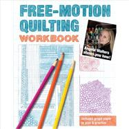 Free-motion Quilting Workbook: Angela Walters Shows You How! by Walters, Angela, 9781607058168