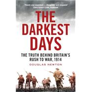 The Darkest Days by Newton, Douglas, 9781781688168