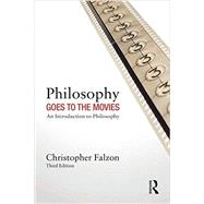 Philosophy Goes to the Movies: An Introduction to Philosophy by Falzon; Christopher, 9780415538169