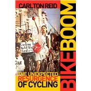 Bike Boom by Reid, Carlton, 9781610918169
