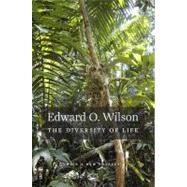 The Diversity of Life by Wilson, Edward Osborne, 9780674058170