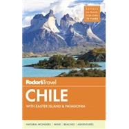 Fodor's Chile by FODOR'S TRAVEL GUIDES, 9781101878170