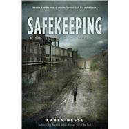 Safekeeping by Hesse, Karen, 9781250068170