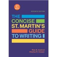 The Concise St. Martin's Guide to Writing with 2016 MLA Update by Axelrod, Rise B.; Cooper, Charles R., 9781319088170