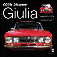 Alfa Romeo Giulia GT and GTA by Tipler, John, 9781904788171
