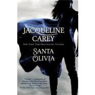 Santa Olivia by Carey, Jacqueline, 9780446198172