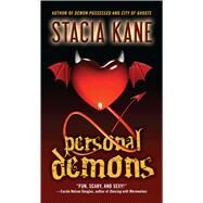 Personal Demons by Kane, Stacia, 9781501128172