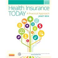 Health Insurance Today: A Practical Approach by Beik, Janet I., 9780323188173