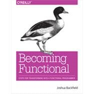 Becoming Functional by Backfield, Joshua, 9781449368173