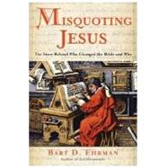 Misquoting Jesus by Ehrman, Bart D., 9780060738174