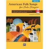 American Folk Songs for Solo Singers by Althouse, Jay (CON), 9780739078174