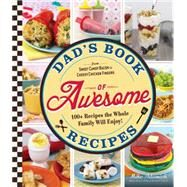 Dad's Book of Awesome Recipes by Adamick, Mike, 9781440588174
